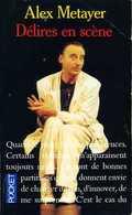 Humour : Délires En Scène Par Alex Metayer (ISBN 2266003550 EAN 9782266003551) - Humour