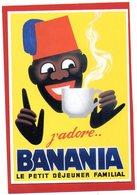 CPM/  J'adore.. BANANIA  REPRO D'Affiche Publicitaire - Publicité