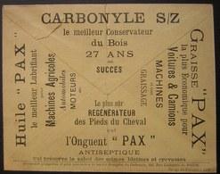 1908 Belle Enveloppe Illustrée Carbonyle S/Z Huile Graisse Et Onguent Pax (voir Photo !) - Publicités