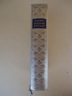 Editions Jean De Bonnot - Gustave Flaubert - Madame Bovary Moeurs De Province - Illustrations D'Epoque - 1983 - Classic Authors