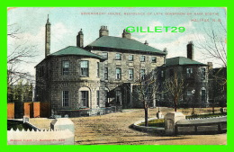 HALIFAX, NOVA SCOTIA - GOVERNMENT HOUSE, RESIDENCE OF LATE GOVERNOR OF NOVA SCOTIA - MONTREAL IMPORT CO - TRAVEL IN 1906 - Halifax