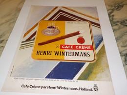 ANCIENNE PUBLICITE CIGARE CAFE CREME DE HENRI WINTERMANS 1979 - Tabac (objets Liés)