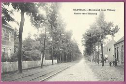 AK,Raevels Steenweg Naar Tilburg ,Route Vers Tilbourg,Feldpostkarte Mit Stempel - Ravels