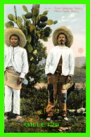MEXICO - NATIVE TYPES - TIPOS INDIGENAS - EDITOR F. MARTIN - Mexico