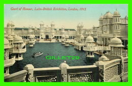 EXHIBITION - COURT OF HONOUR, LATIN-BRITISH EXHIBITION, LONDON 1912 - VALENTINE & SONS LTD - - Expositions