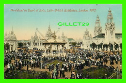 EXHIBITION - BANDSTAND IN COURT OF ARTS -  LATIN-BRITISH EXHIBITION, LONDON 1912 - VALENTINE & SONS LTD - - Expositions