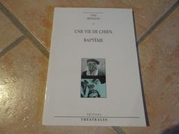 Une Vie De Chien / Baptême - Yves Reynaud - Autres
