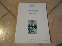 Une Vie De Chien / Baptême - Yves Reynaud - Other