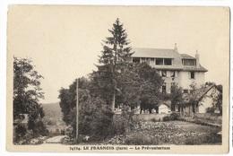000448 Le Frasnois Le Préventorium (angle Haut Gauche Abimé) - Otros Municipios