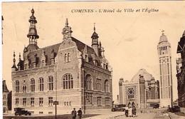 CPA - France - Comines - L'Hôtel De Ville Et L'Eglise - Frankrijk