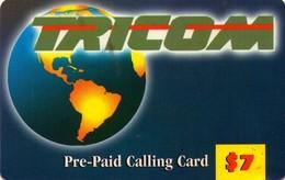 TARJETA TELEFONICA DE LA REPUBLICA DOMINICANA (PREPAGO). TRICOM GLOBE, $7. (750) - Dominicana