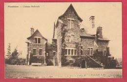 Plombières - Château Boffereth ( Voir Verso ) - Plombières
