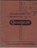 """Notice Technique Vélomoteurs """"55""""et Trimoteur """"55"""" T N. Cycles Peugeot. Beaulieu-Valentigney. - Moto"""