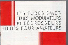 (TSF)   Catalogue PHILIPS Tubes émetteurs Modulateurs .. Pour Amateurs  (PPP9115) - Advertising