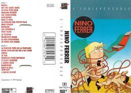"""Nino Ferrer """" L'indispensable """" - Cassettes Audio"""