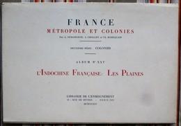 """Album N° 25 """"FRANCE: METROPOLE ET COLONIES"""" INDOCHINE FRANCAISE  LES PLAINES 1934 - Planches & Plans Techniques"""