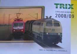 CATALOGO 2009 TRIX CARTONATO Scala N 1:160 (LINGUA ITALIANA) - Libri E Riviste