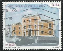 ITALIA REPUBBLICA ITALY REPUBLIC 2007 SCUOLE D'ITALIA UNIVERSITÀ DEGLI STUDI DI BRESCIA € 0,60 USATO USED OBLITERE' - 6. 1946-.. Repubblica