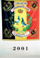 Pigeons Duiven Fédération Colombophile Belge Belgische Duivenliefhebbersbond Calendrier 2001 - Calendriers