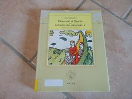 Diarmuid Et Grania - Suivi De Le Destin Des Enfants De Lir - Lady Gregory - Books, Magazines, Comics