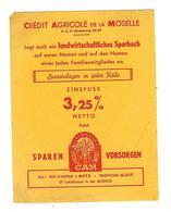 BUVARD     CREDIT AGRICOLE  DE  LA  MOSELLE - Blotters