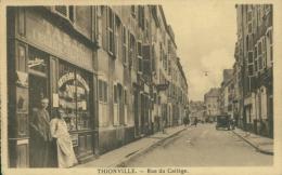 57  THIONVILLE  / Rue Du Collège / - Thionville