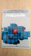 Philippeville. Atlas Du Patrimoine Architectural Des Centres Anciens Protégés. Régionalisme. Région Wallonne. Wallonie - Culture