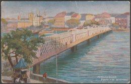 Ponte 7 De Setembro, Recife, Pernambuco, C.1905 - Tuck's Oilette Postcard - Recife