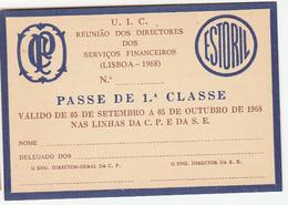 Portugal. --CAminhos De Ferro Portuguese - Soc. Estoril Railway  Ticket Card UIC -  Carte De Circulation 1968  Not Used - Railway