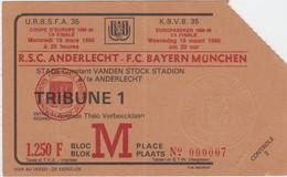 TICKET-VOETBAL-FOOTBALL-R.S.C.ANDERLECHT-F.C.BAYERN MUNCHEN-1/4 FIN COUPE D'EUROPE-19.03.1986-BON ETAT VOYEZ LES 2 SCANS - Tickets D'entrée