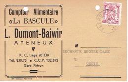 """Carte Publicitaire AYENEUX 1947 - L. DUMONT-BAIWIR - Comptoir Alimentaire """"LA BASCULE"""" - Bélgica"""
