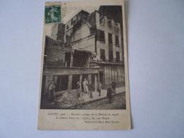 """76 LE HAVRE 1906 -- Derniers Vestiges De La Maison Où Naquit Le Général Rouelle (1770), 63 Rue """"Bazan"""" 1908 - Le Havre"""