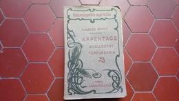 Arpentage Nivellement Topographie Par Charles Muret Encyclopédie Agricole 1914 - Garden