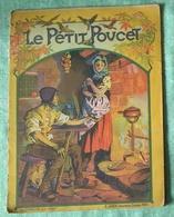 Illustration Thiriet Editeur Sirven La Belle Au Bois Dormant Et Le Petit Poucet Le Lot De 2 - Books, Magazines, Comics