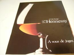 ANCIENNE PUBLICITE COGNAC HENNESSY A VOUS DE JUGER 1979 - Alcools