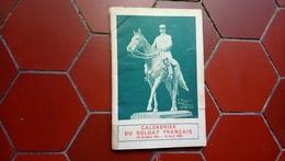 Calendrier Du Soldat Français 1934-1936 Cartes Renseignements Illustré - Calendars