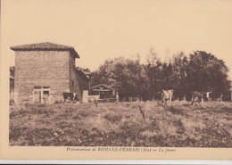 MIRIBEL           PREVENTORIUM DE ROMANS FERRARI             LA FERME - Frankrijk