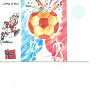 CARTE POSTALE SPORT MONDIAL 1998 L'APPEL DE BALLE - Fussball