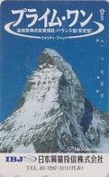 Télécarte Japon / 110-011 - SUISSE Montagne MATTERHORN ** IBJ ** - Mountain Japan Phonecard Switzerland - Site 186 - Gebirgslandschaften