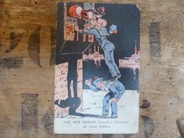 ILLUSTRATEUR MARINE - MARIN - NOS MARINS (l'escale à Salonique ) Le Baiser D'adieux 1918 - Künstlerkarten