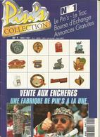 Le Premier Numéro De Pin's Collection - Badges
