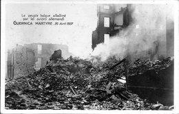 """GUERNICA MARTYRE"" 26/04/1937 < PEUPLE BASQUE ASSASSINE PAR LES AVIONS ALLEMANDS - Vizcaya (Bilbao)"