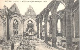 (80) Somme - Peronne - Ruine De L'Eglise Saint-Jean - Peronne