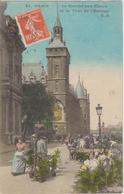 PARIS - 45 - Le Marché Aux Fleurs Et La Tour De L'Horloge  Carte Colorisée - Timbre à Date De 1918 ) - Petits Métiers à Paris
