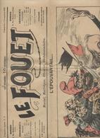 Le Fouet, 1899, Revue Anticléricale, Dreyfusarde, élections,  Méline Franc-maçon, Alexandre Ribot, Pépin,Fouque - Books, Magazines, Comics