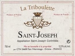 Cotes Du Rhone : SAINT-JOSEPH : La Triboulette : 26 Tain-l'hermitage   ( Pas De Frais Paypal ) - Côtes Du Rhône