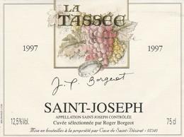 Cotes Du Rhone : SAINT-JOSEPH : ( La Tassée 1997 - Roger Borgeot ) 07 Saint-désirat ( Pas De Frais Paypal ) - Côtes Du Rhône