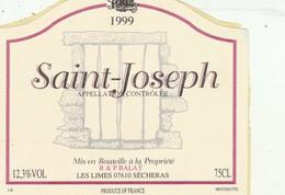 Cotes Du Rhone : SAINT-JOSEPH : 1999 - R & P Balay 07 Sécheras ( Pas De Frais Paypal ) - Côtes Du Rhône