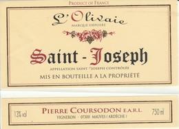Cotes Du Rhone : SAINT-JOSEPH : L'olivaie : Pierre Coursodon : 07 Mauves : En 2 Parties ( Pas De Frais Paypal ) - Côtes Du Rhône