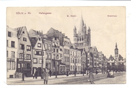 5000 KÖLN, Rheinufer, Hafengasse, Stapelhaus, St. Martin, 1912 - Koeln